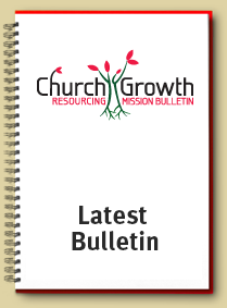 Latest Church Growth Resourcing Mission Bulletin
